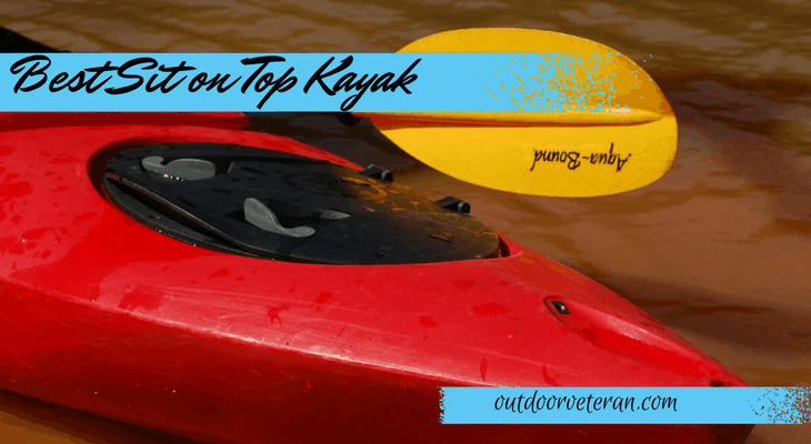 Best Sit on Top Kayak on the Market