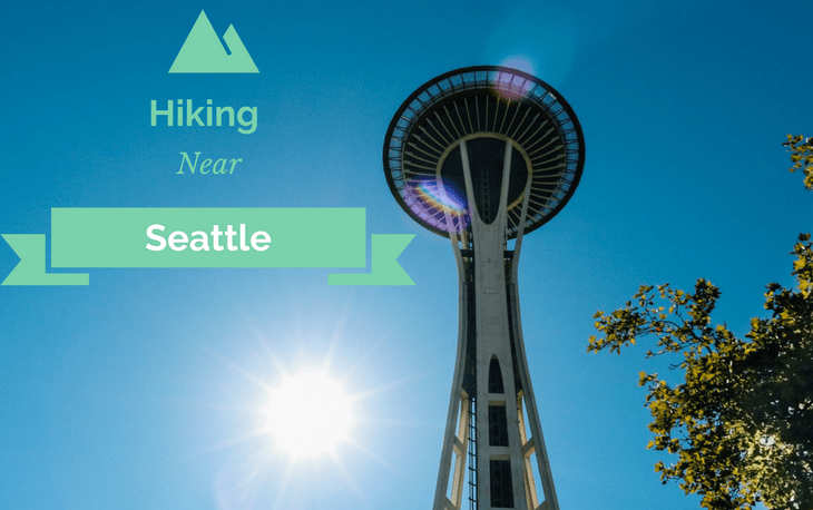 Best Hiking Spots Near Seattle