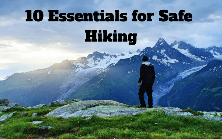 10 essentials for safe hiking