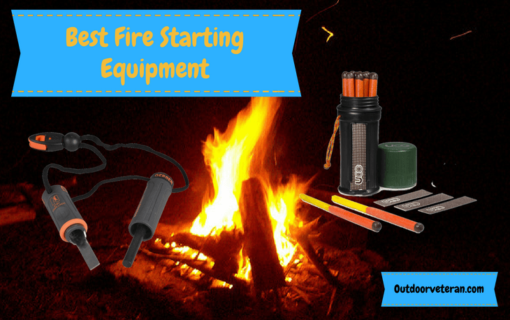 Best Fire Starting Equipment