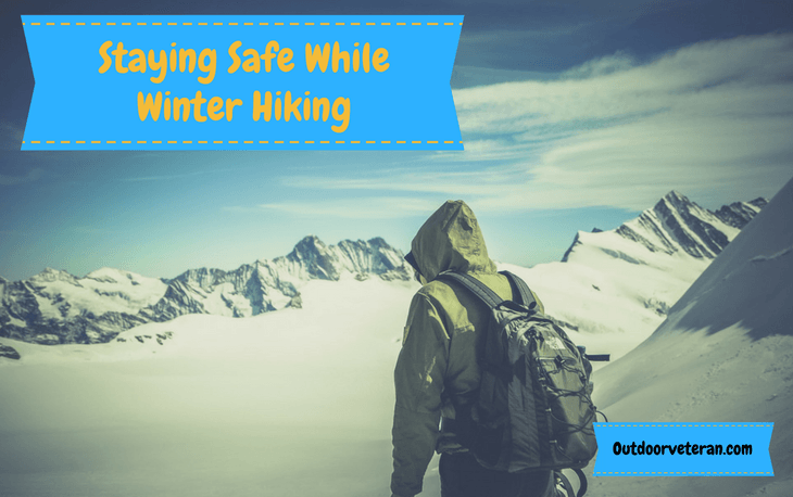 Staying Safe While Winter Hiking