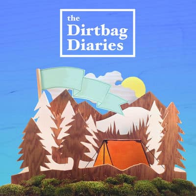 The Dirtbag Diaries podcast