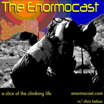 The Enormocast