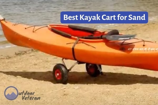 What is the best kayak cart for sand?