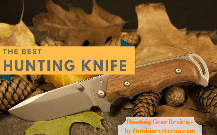 The Best Hunting Knife