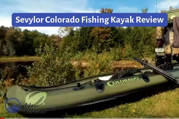 A Fishing Kayak for Two: Review of the Sevylor Coleman Colorado