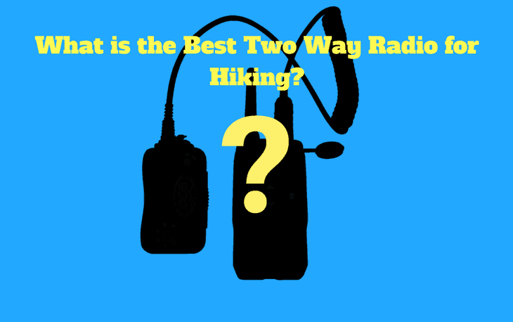 Two Way Radio for Hiking