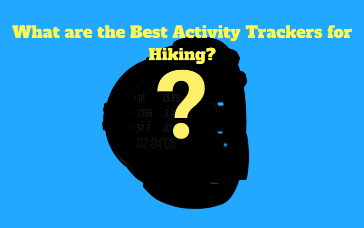 Hiking Activity Trackers Guide