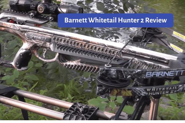 Barnett Whitetail Hunter II Review